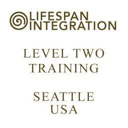 Level Two Lifespan Integration Training Seattle