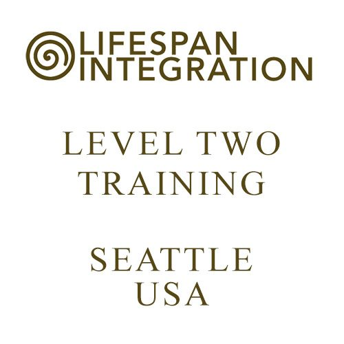 Level Two Lifespan Integration Training Seattle