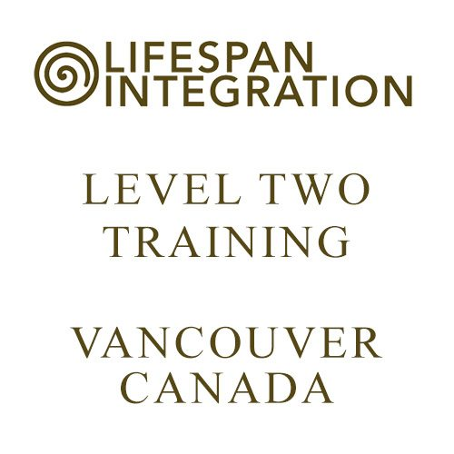 Level Two Lifespan Integration Training Vanvouver
