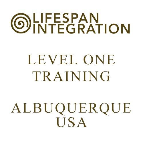 Lifespan Integration Level One training Albuquerque